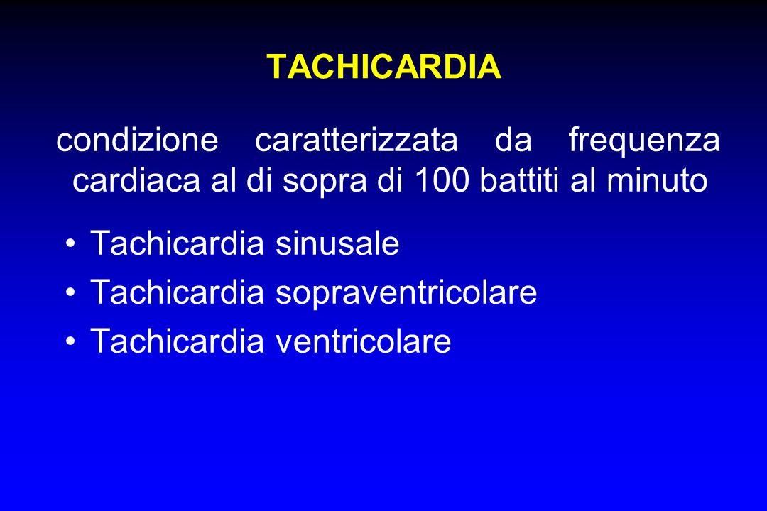 TACHICARDIAcondizione caratterizzata da frequenza cardiaca al di sopra di 100 battiti al minuto. Tachicardia sinusale.
