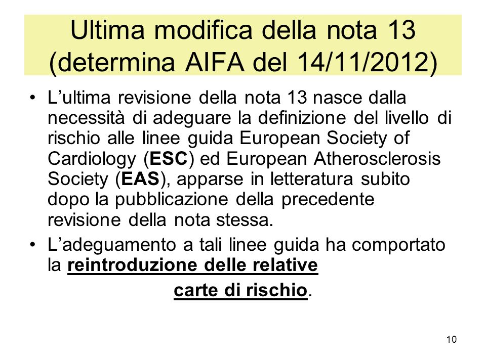 Ultima modifica della nota 13 (determina AIFA del 14/11/2012)