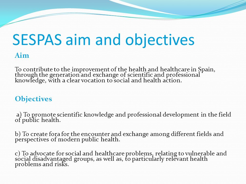 SESPAS aim and objectives