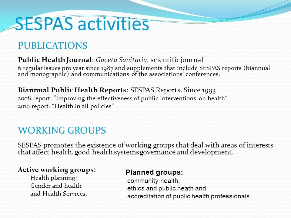 SESPAS activities PUBLICATIONS WORKING GROUPS