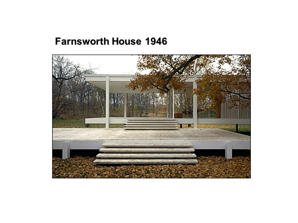 Farnsworth House 1946 8 8
