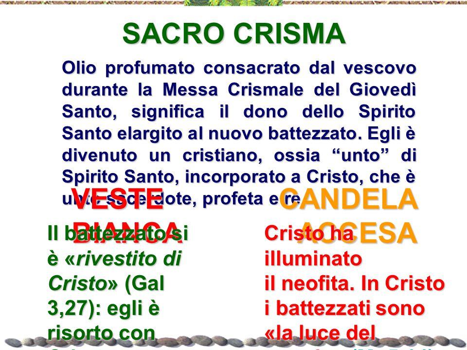 SACRO CRISMA VESTE BIANCA CANDELA ACCESA