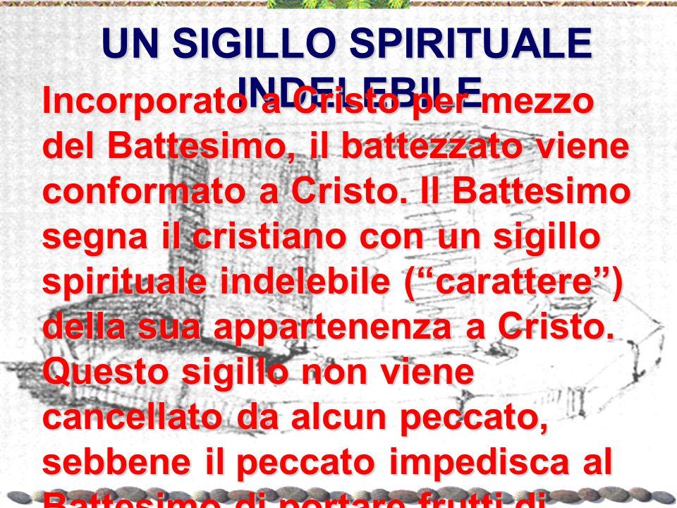 UN SIGILLO SPIRITUALE INDELEBILE