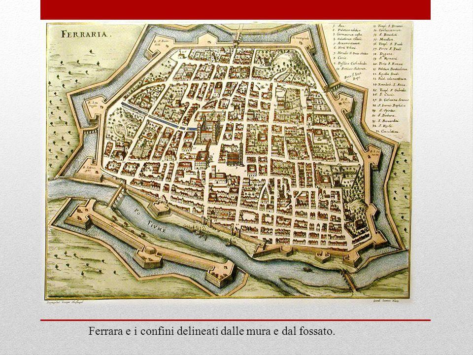 Ferrara e i confini delineati dalle mura e dal fossato.