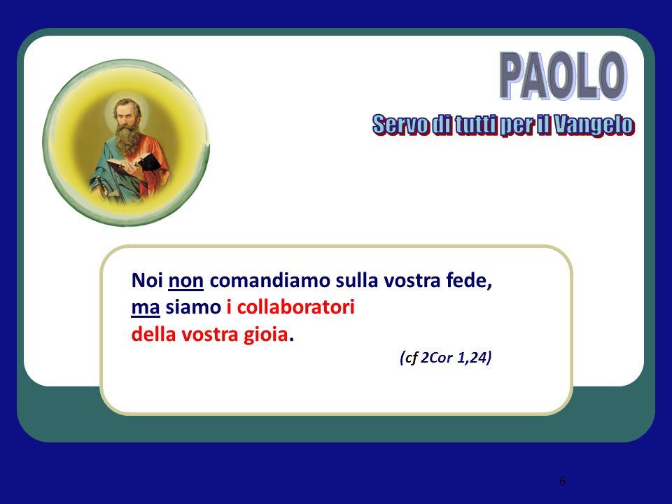 Paolo servo di tutti per il Vangelo