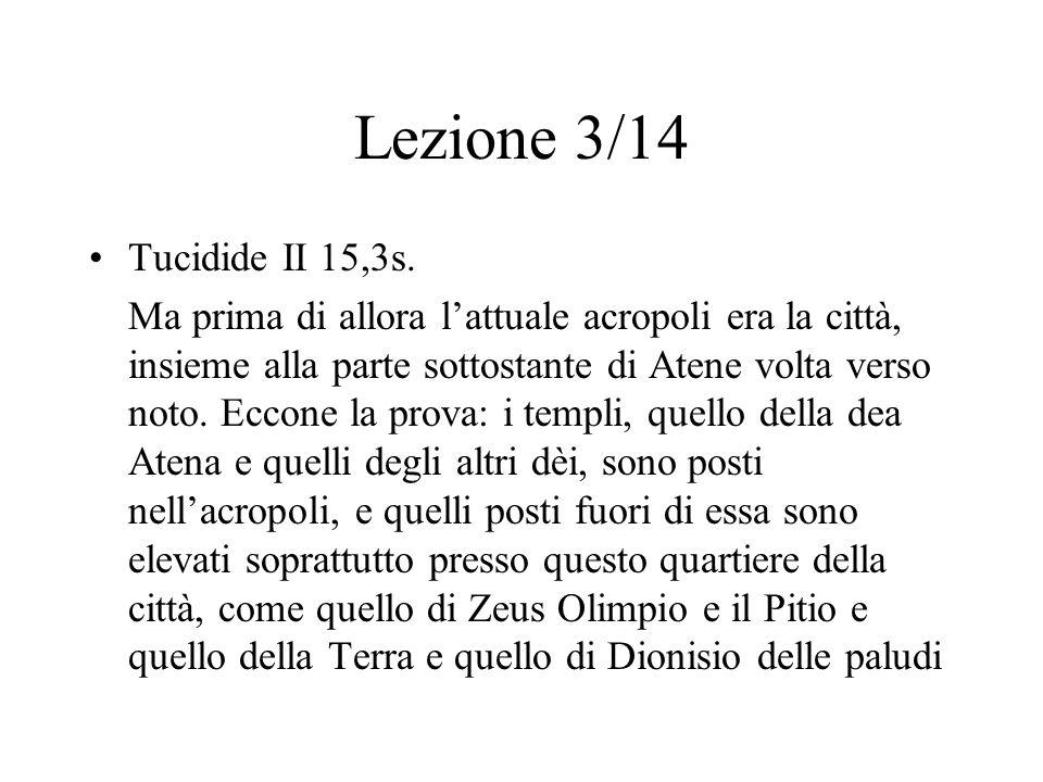 Lezione 3/14 Tucidide II 15,3s.