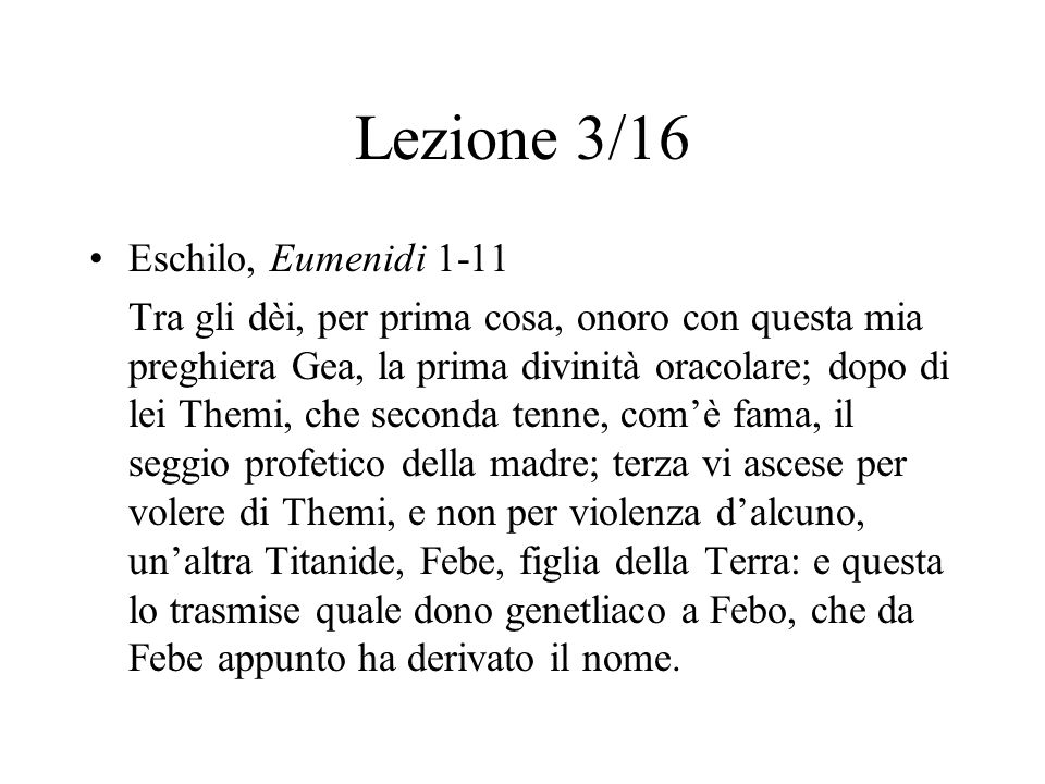 Lezione 3/16 Eschilo, Eumenidi 1-11