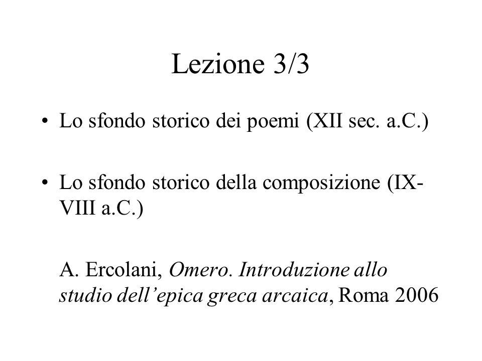 Lezione 3/3 Lo sfondo storico dei poemi (XII sec. a.C.)