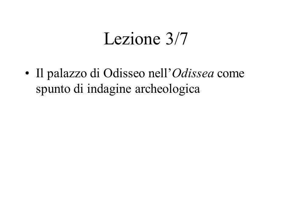 Lezione 3/7 Il palazzo di Odisseo nell'Odissea come spunto di indagine archeologica