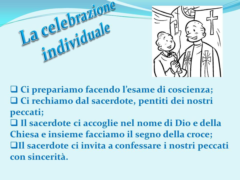 La celebrazione individuale
