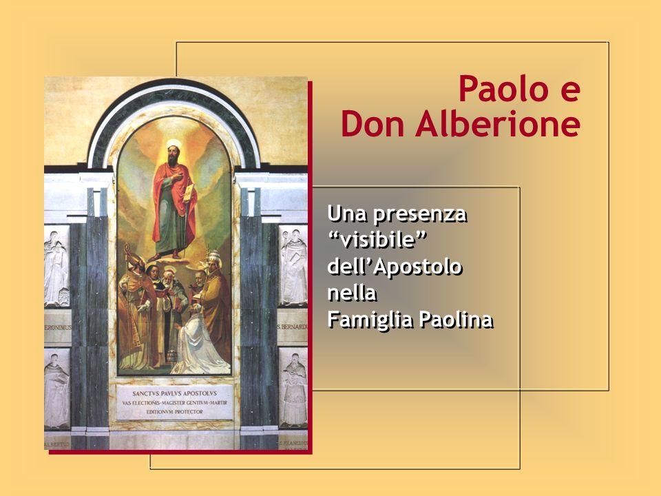 Paolo e Don Alberione Una presenza visibile dell'Apostolo nella