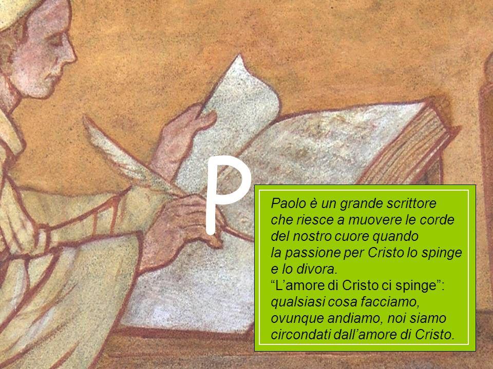 P Paolo è un grande scrittore che riesce a muovere le corde