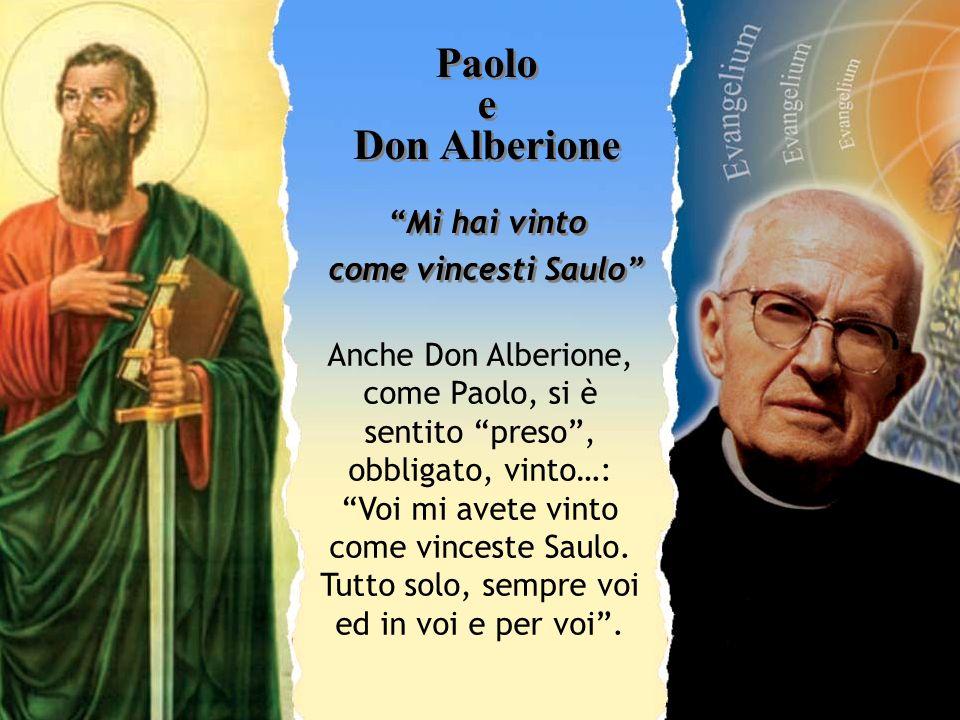 Paolo e Don Alberione Mi hai vinto come vincesti Saulo