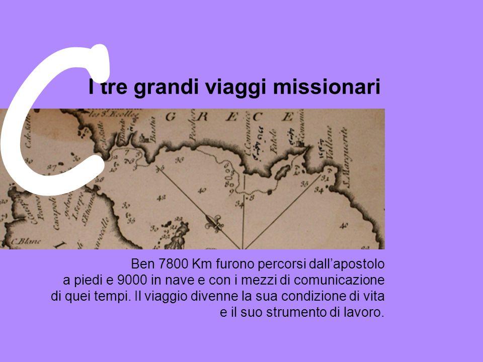 C I tre grandi viaggi missionari