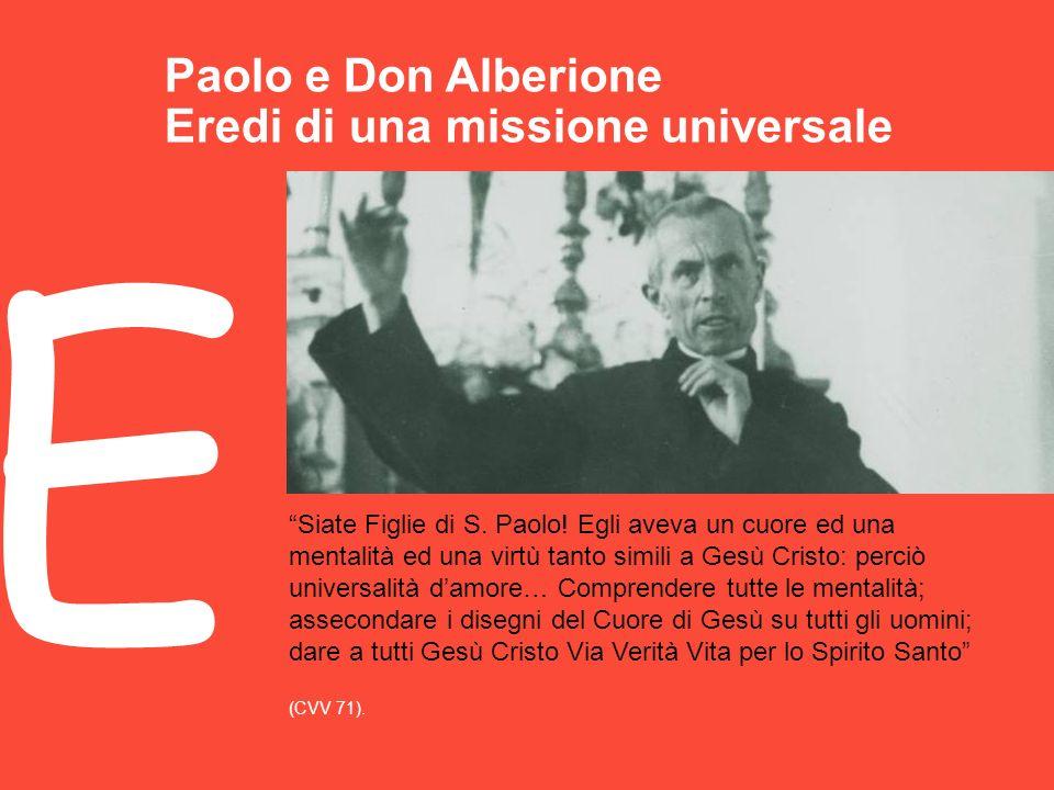 E Paolo e Don Alberione Eredi di una missione universale