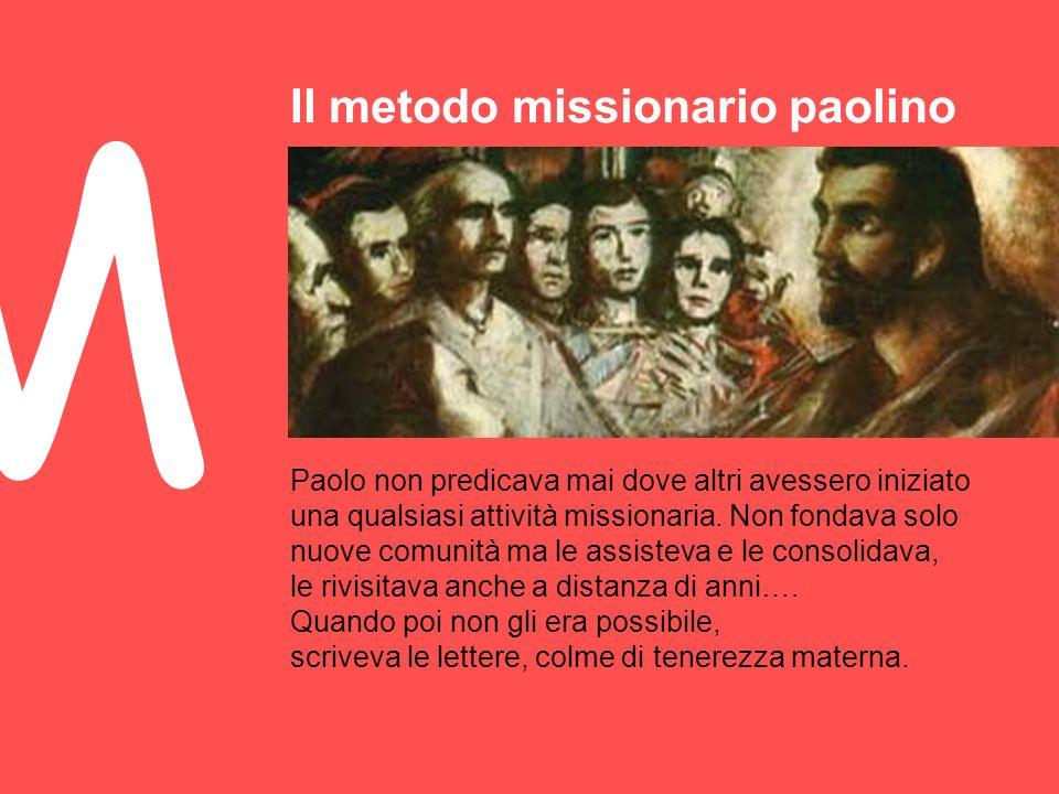 M Il metodo missionario paolino