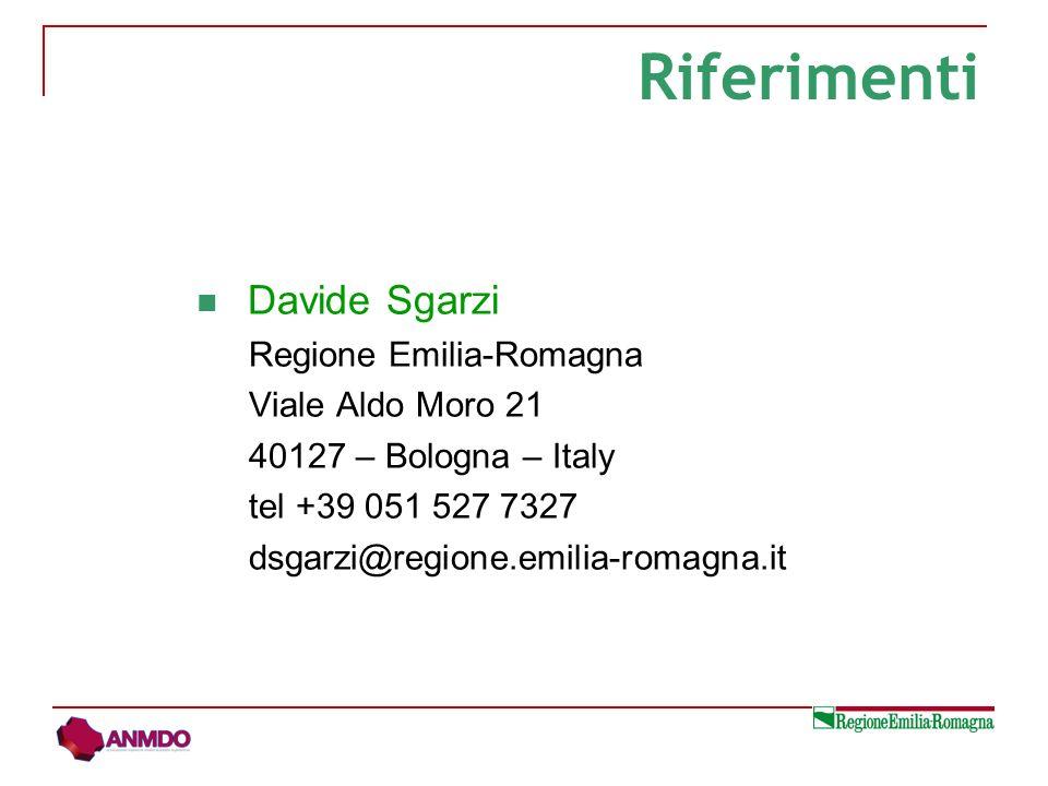 Riferimenti Davide Sgarzi Regione Emilia-Romagna Viale Aldo Moro 21