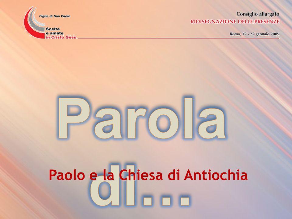 Parola di… Paolo e la Chiesa di Antiochia