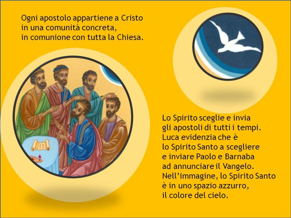 Ogni apostolo appartiene a Cristo in una comunità concreta,