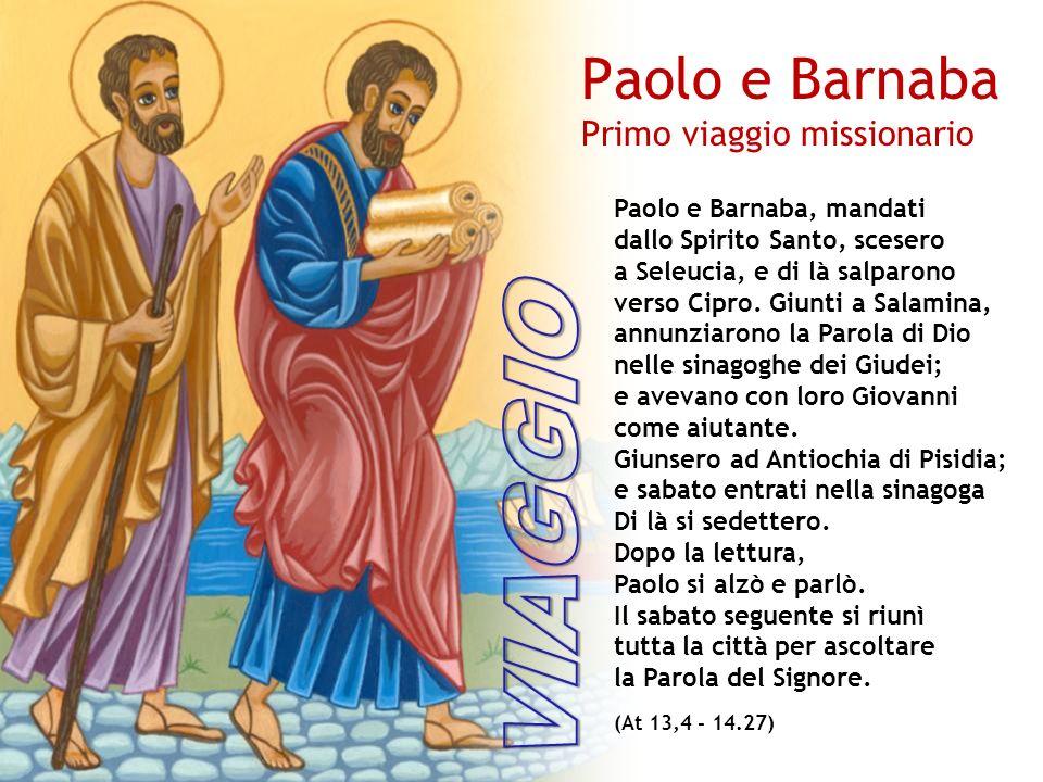 VIAGGIO Paolo e Barnaba Primo viaggio missionario