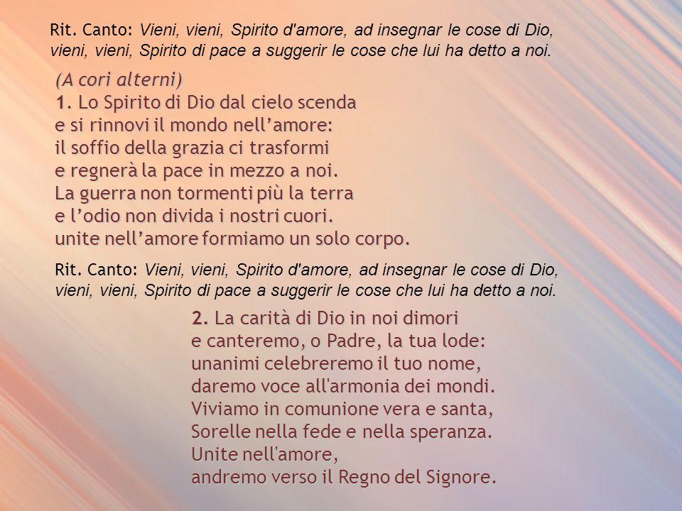 1. Lo Spirito di Dio dal cielo scenda