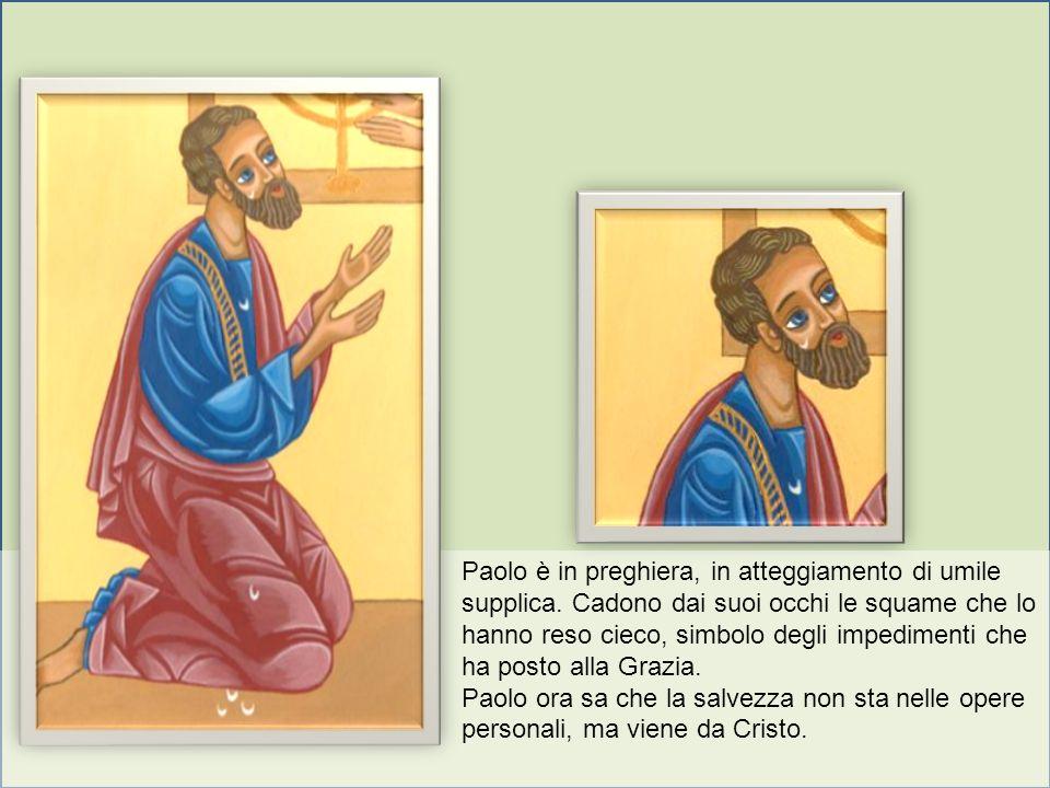 Paolo è in preghiera, in atteggiamento di umile supplica