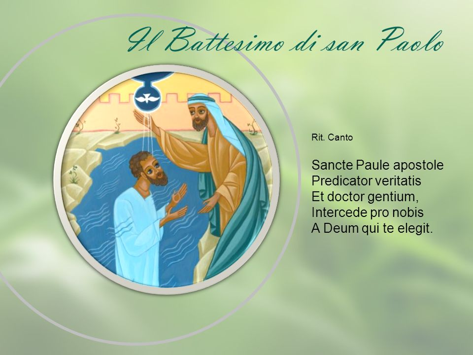 Sancte Paule apostole Predicator veritatis Et doctor gentium,