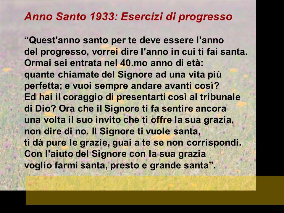 Anno Santo 1933: Esercizi di progresso