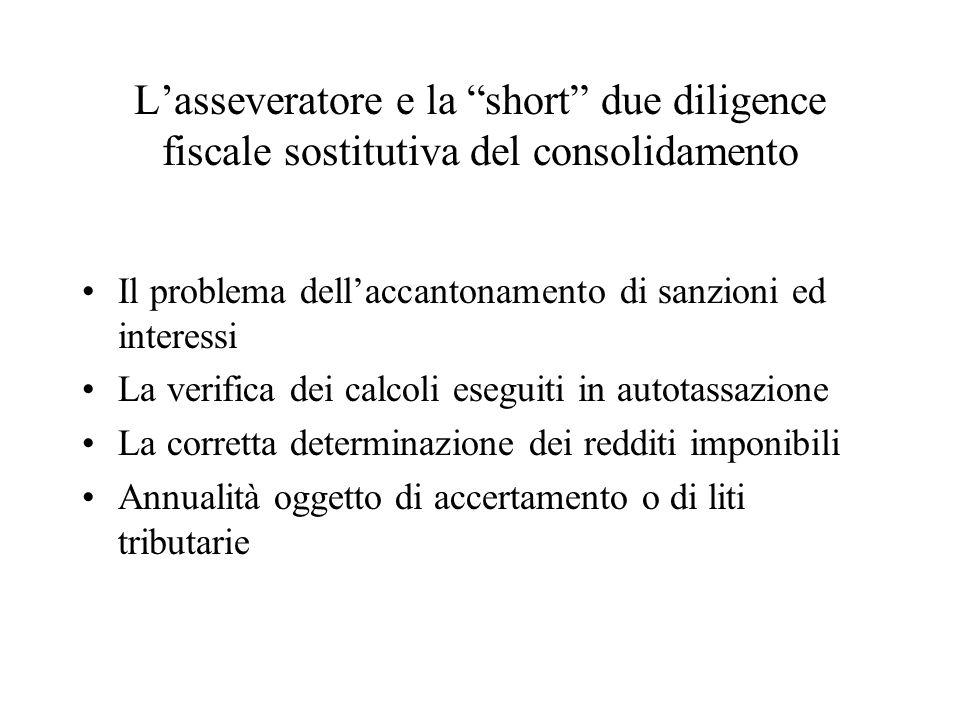 L'asseveratore e la short due diligence fiscale sostitutiva del consolidamento