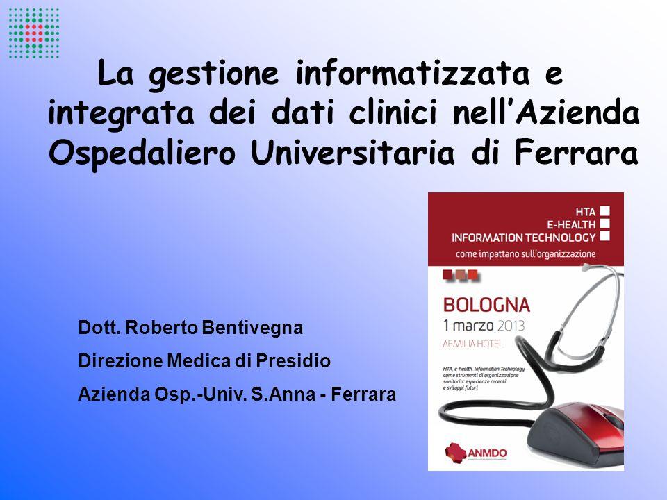 La gestione informatizzata e integrata dei dati clinici nell'Azienda Ospedaliero Universitaria di Ferrara