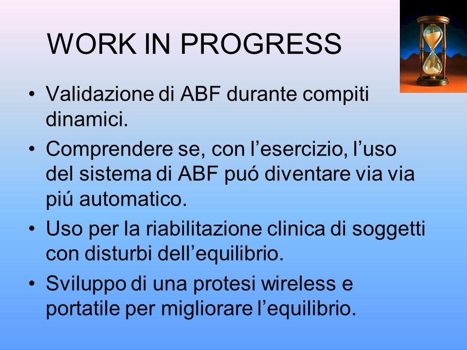 WORK IN PROGRESS Validazione di ABF durante compiti dinamici.