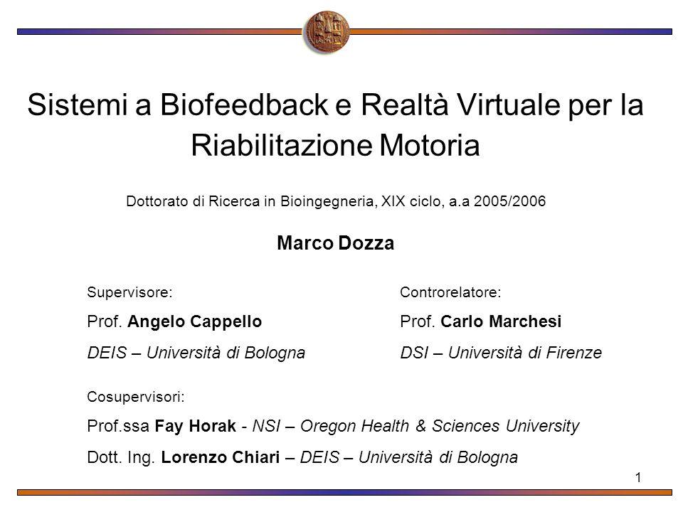 Sistemi a Biofeedback e Realtà Virtuale per la Riabilitazione Motoria