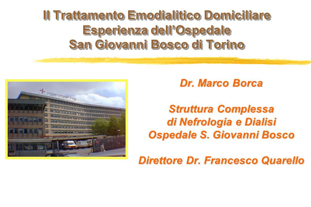 Il Trattamento Emodialitico Domiciliare Esperienza dell'Ospedale San Giovanni Bosco di Torino
