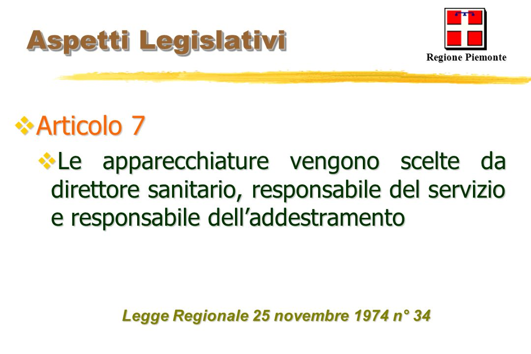 Aspetti Legislativi Articolo 7