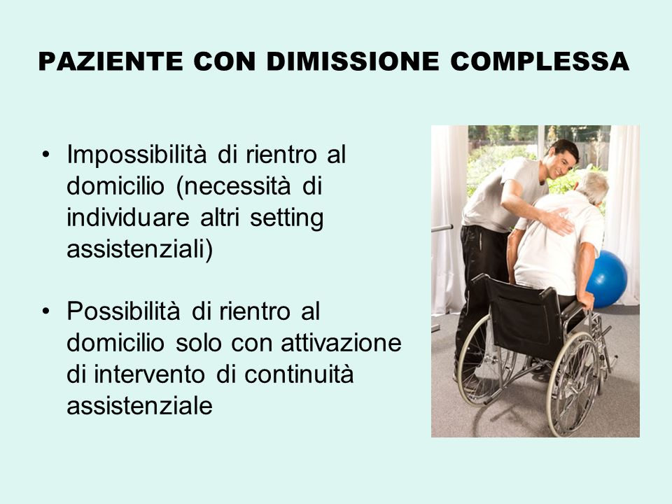 PAZIENTE CON DIMISSIONE COMPLESSA