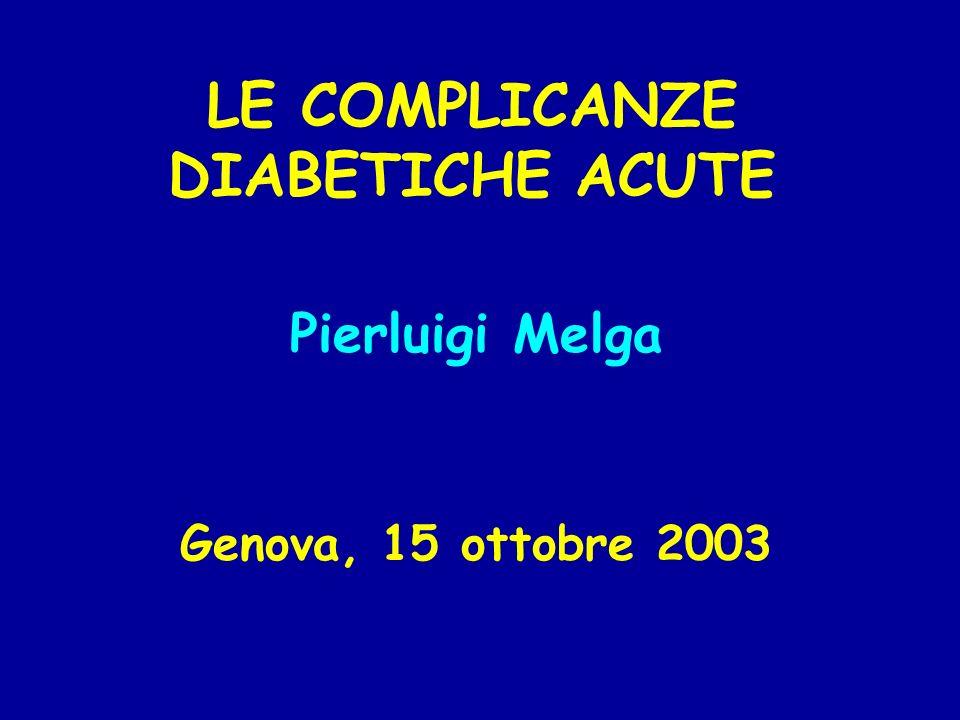 LE COMPLICANZE DIABETICHE ACUTE