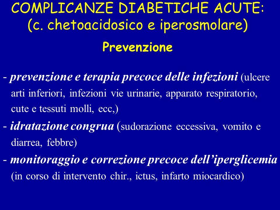 COMPLICANZE DIABETICHE ACUTE: (c