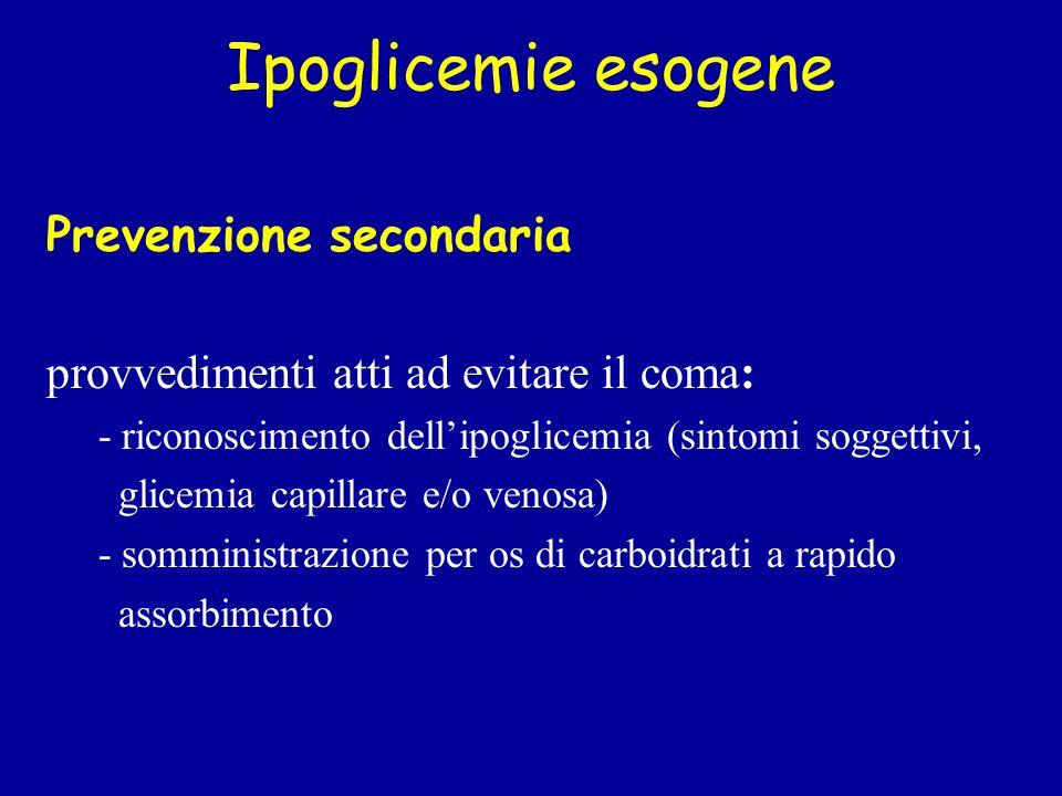 Ipoglicemie esogene Prevenzione secondaria