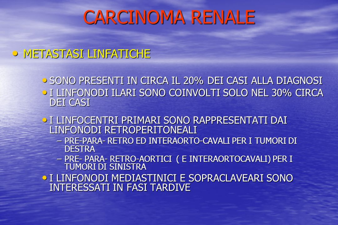 CARCINOMA RENALE METASTASI LINFATICHE