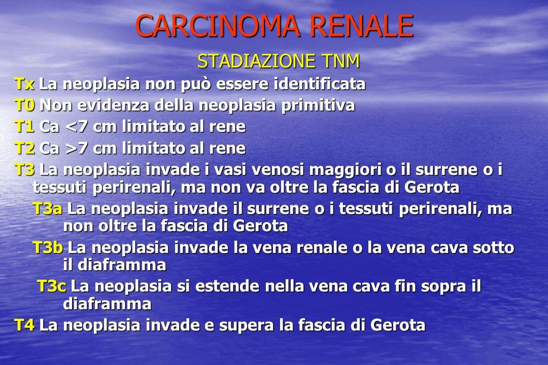 CARCINOMA RENALE STADIAZIONE TNM