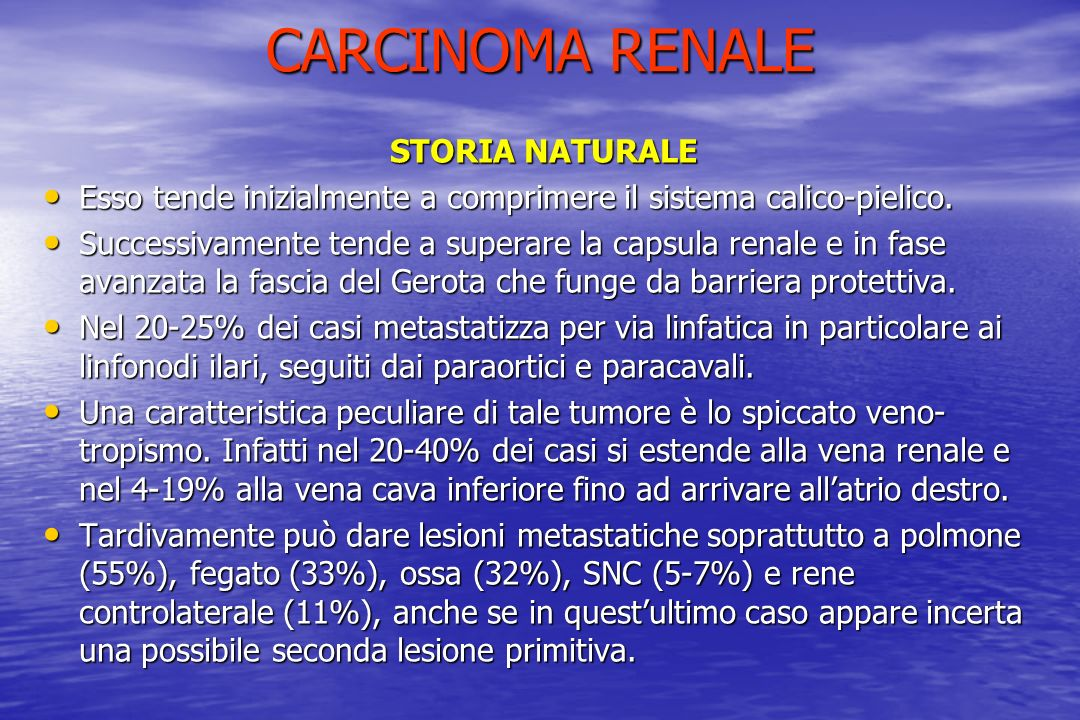 CARCINOMA RENALE STORIA NATURALE
