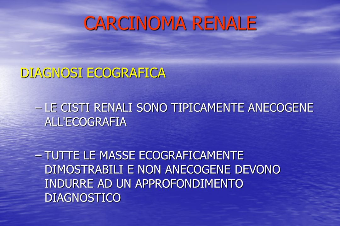 CARCINOMA RENALE DIAGNOSI ECOGRAFICA