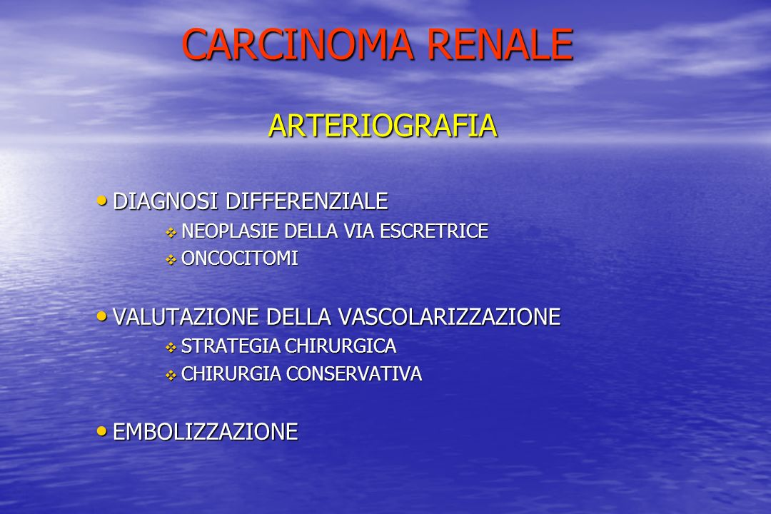 CARCINOMA RENALE ARTERIOGRAFIA DIAGNOSI DIFFERENZIALE