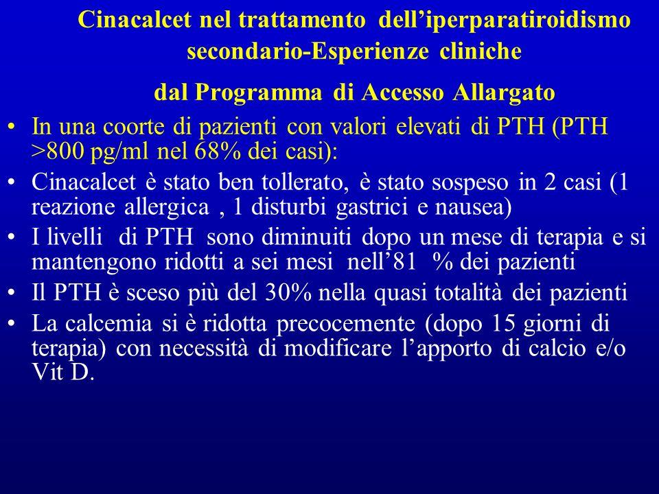 Cinacalcet nel trattamento dell'iperparatiroidismo secondario-Esperienze cliniche dal Programma di Accesso Allargato