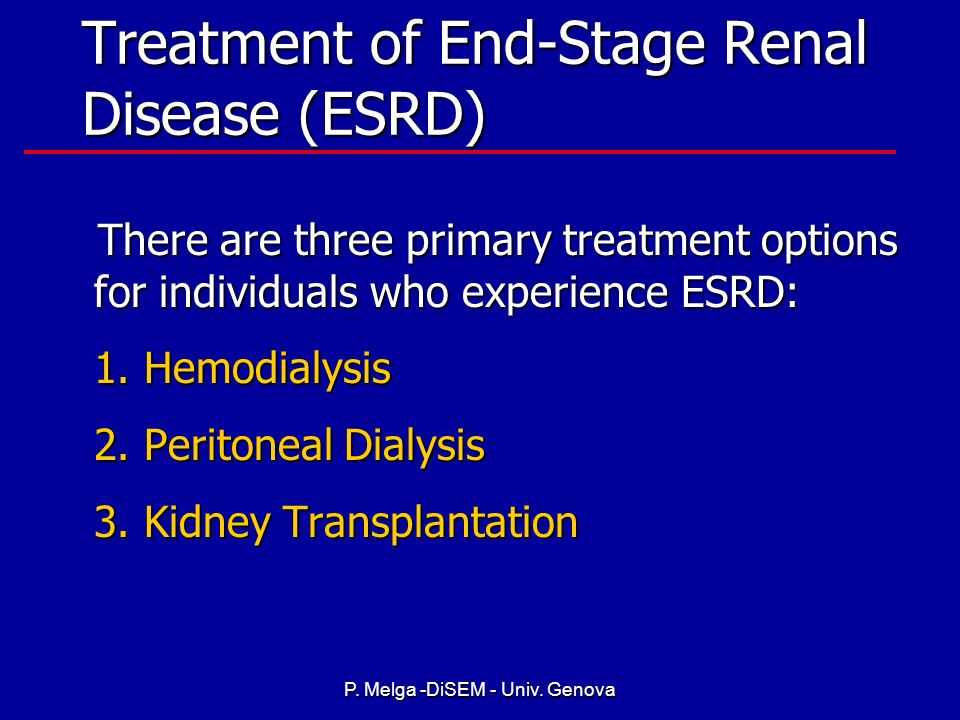 Treatment of End-Stage Renal Disease (ESRD)