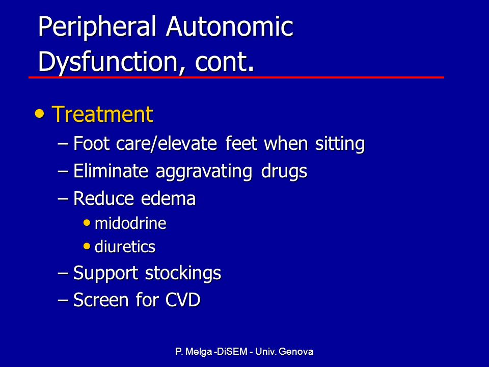 Peripheral Autonomic Dysfunction, cont.