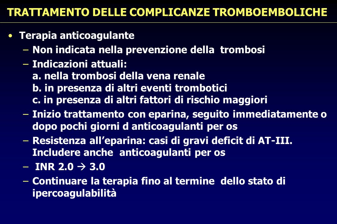 TRATTAMENTO DELLE COMPLICANZE TROMBOEMBOLICHE