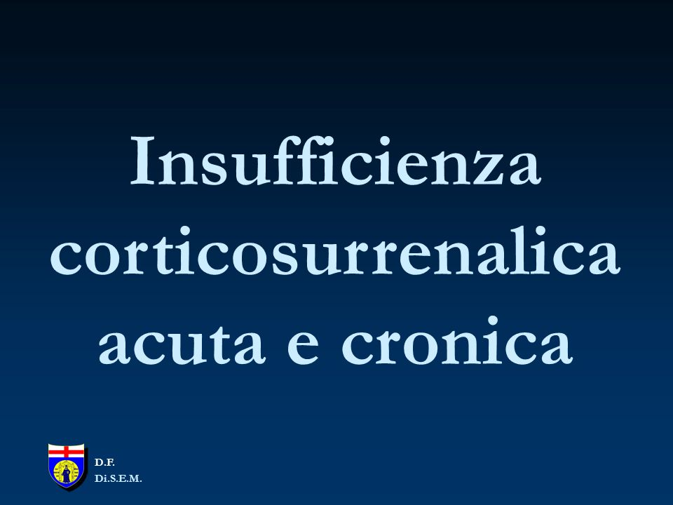 Insufficienza corticosurrenalica acuta e cronica
