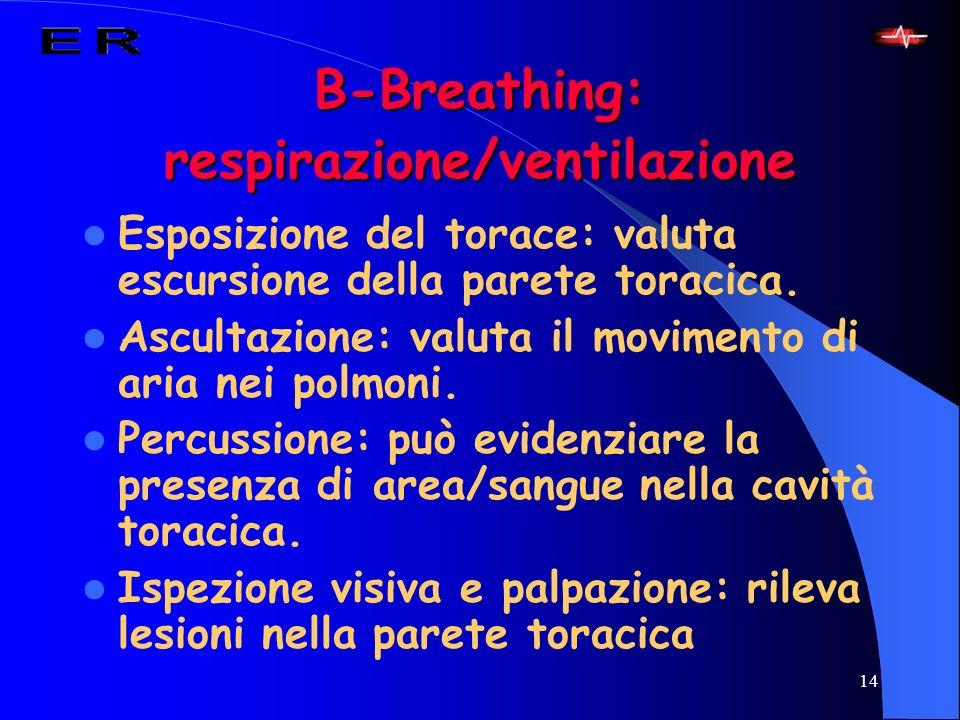 B-Breathing: respirazione/ventilazione