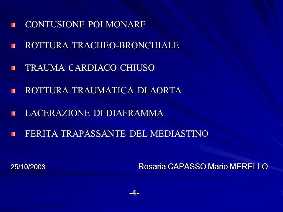 ROTTURA TRACHEO-BRONCHIALE TRAUMA CARDIACO CHIUSO